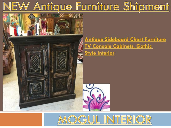 new antique furniture shipment n.