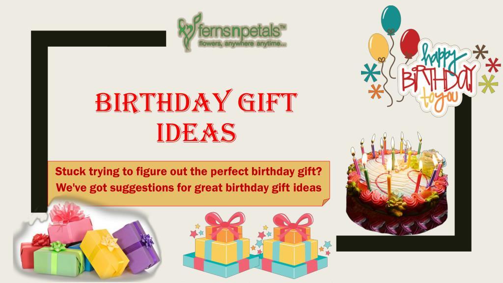 Amazing Birthday Gifts Ideas