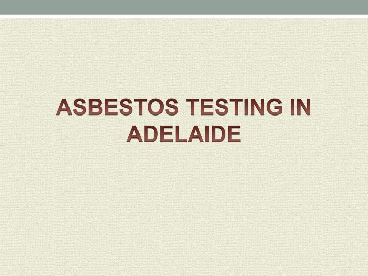 asbestos testing in adelaide n.
