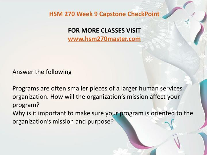 hsm 270 week 7 checkpoint program improvement opportunities Hsm 270 week 7 checkpoint program improvement opportunities (uop) hsm 270 week 8 checkpoint alternative funding (uop) hsm 270 week 8 dq 1 and dq 2 (uop).