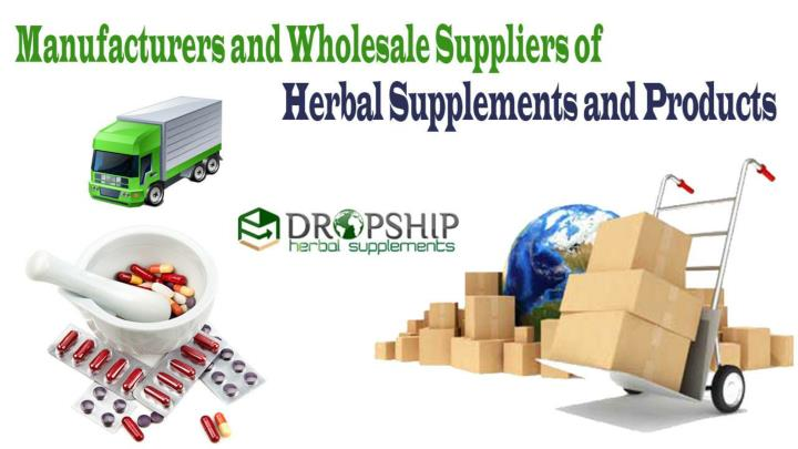 PPT - Manufacturers and Wholesale Suppliers of Herbal