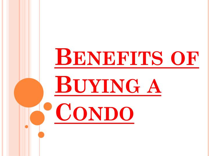 benefits of buying a condo n.