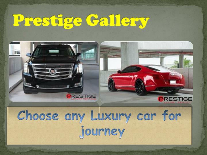 Prestige Gallery