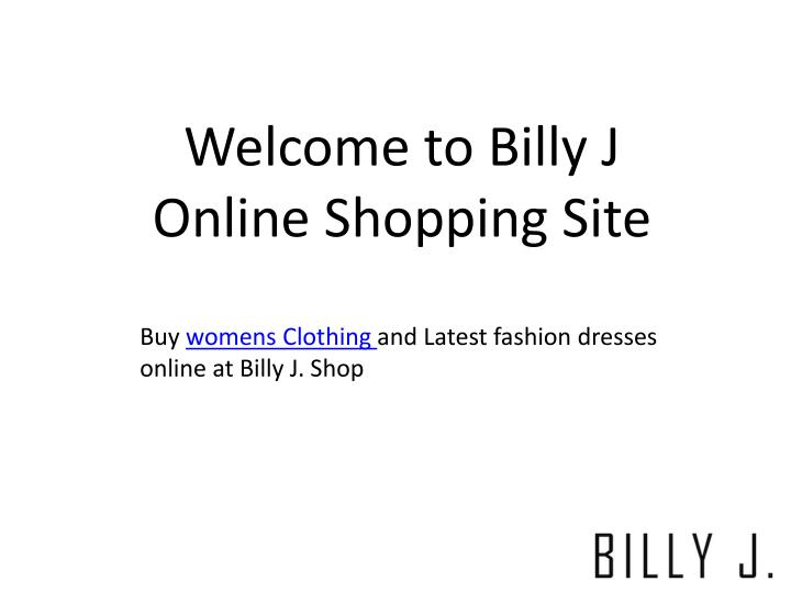 welcome to billy j online shopping site n.
