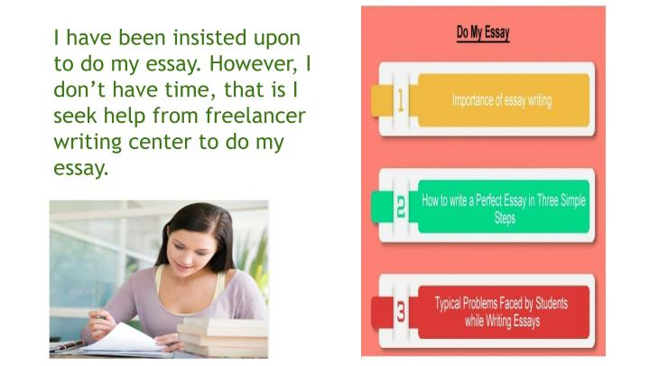 do my essay How many times you said someone please do my essay and no one was around to provide assistance luckily, those times have passed and now you have us to satisfy your do my essay need and work on your paper instead of you.