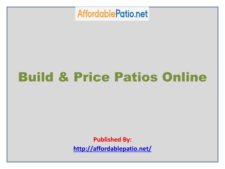 build price patios online published by http affordablepatio net n.