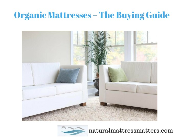 organic mattresses the buying guide n.