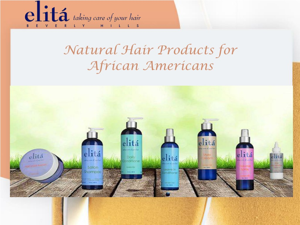 Ppt Natural Hair Products For African Americans Powerpoint Presentation Id 7609298