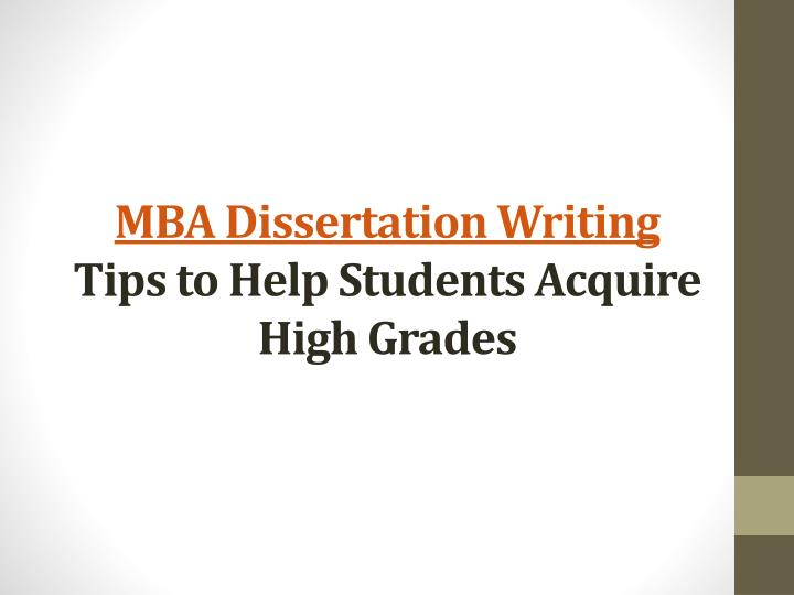 writing your mba dissertation All projects are tailor-made and offer you the original content, free from plagiarism the projects provided to you are of 'a' grade and ensure that you pass your test of mba project with flying colours.