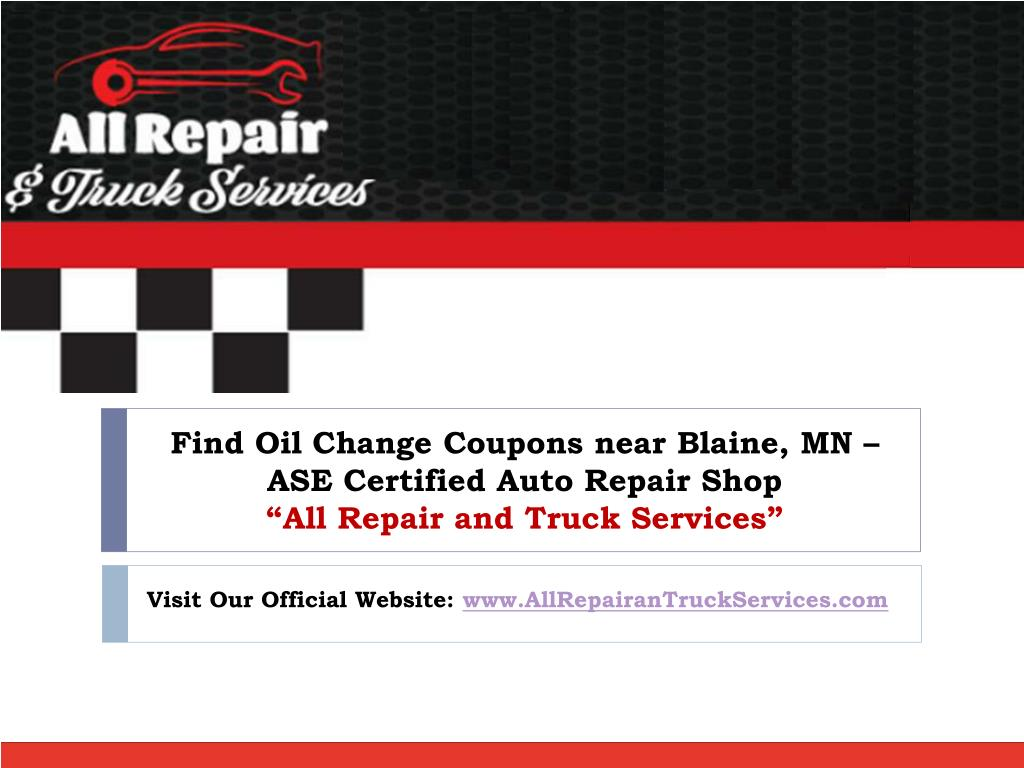 Ppt Looking For Certified Auto Repair Shop Near Blaine Mn Visit