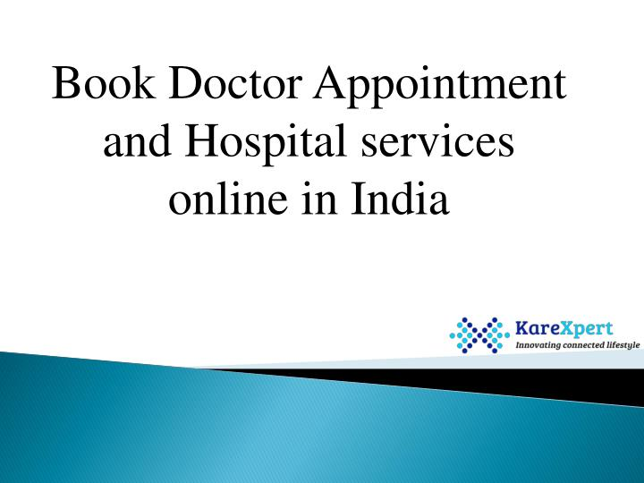 PPT - Book Doctor Appointment and Hospital Services Online