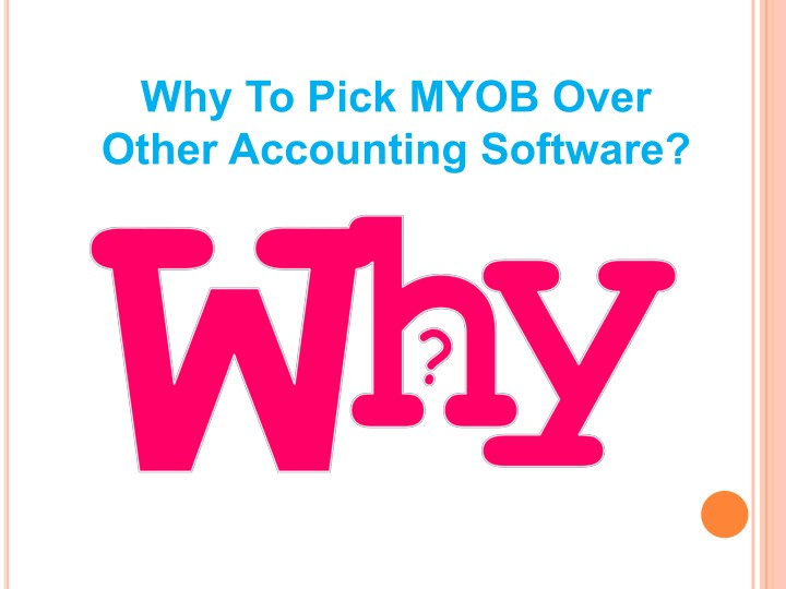 why to pick myob over other accounting software n.
