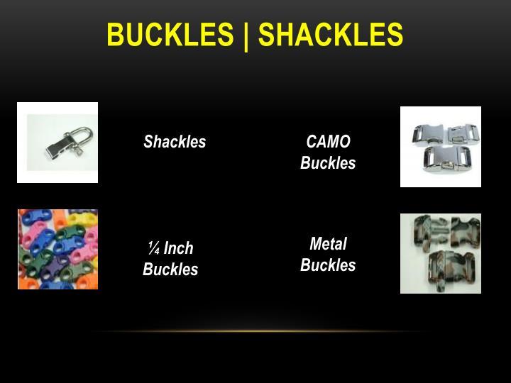 Buckles | Shackles