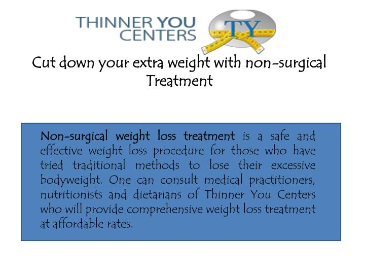 PPT - Cut down your extra weight with non-surgical weight