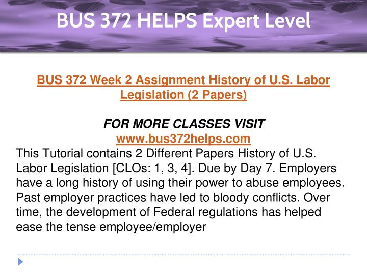 bus372 week 5 assignment Read this essay on bus 372 week 5 final assignment working together unions and management come browse our large digital warehouse of free sample essays get the knowledge you need in order to pass your classes and more.
