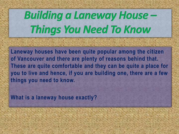 Ppt building a laneway house things you need to know for Things to include when building a house