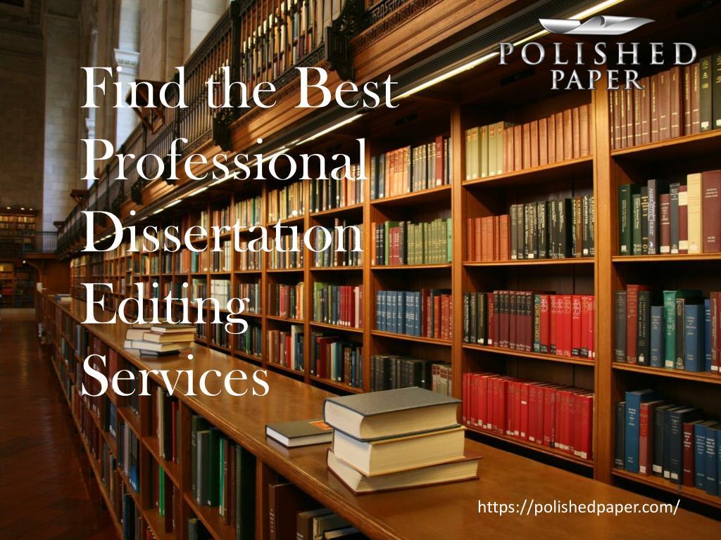 Dissertation editing help professional