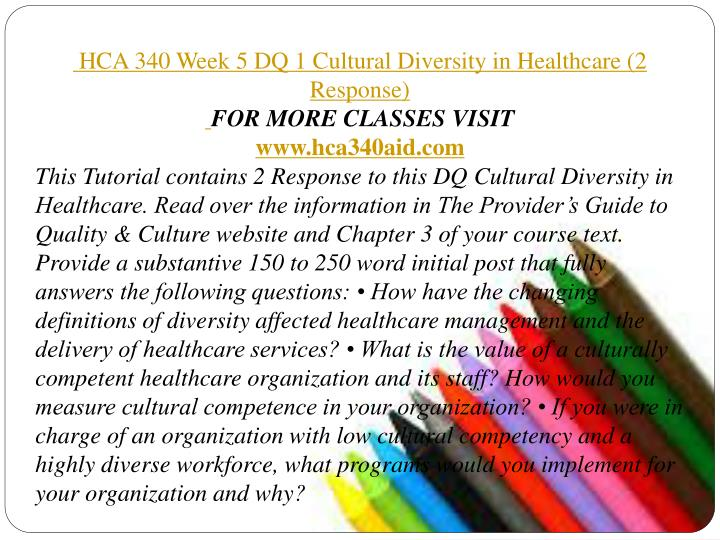 hca 340 week 5 dq 2 Hca 340 entire course / managing in health and human services pinterest homeworkmade - hca 340 week 5 dq 2 healthcare.