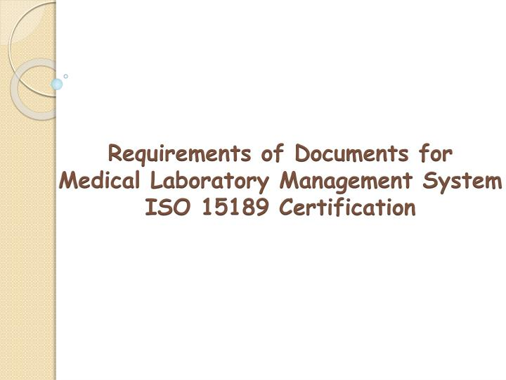 requirements of documents for medical laboratory n.