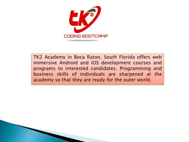 tk2 academy in boca raton south florida offers n.