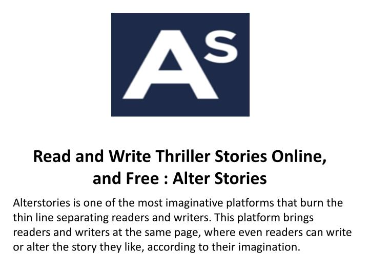 read and write thriller stories online and free alter stories n.