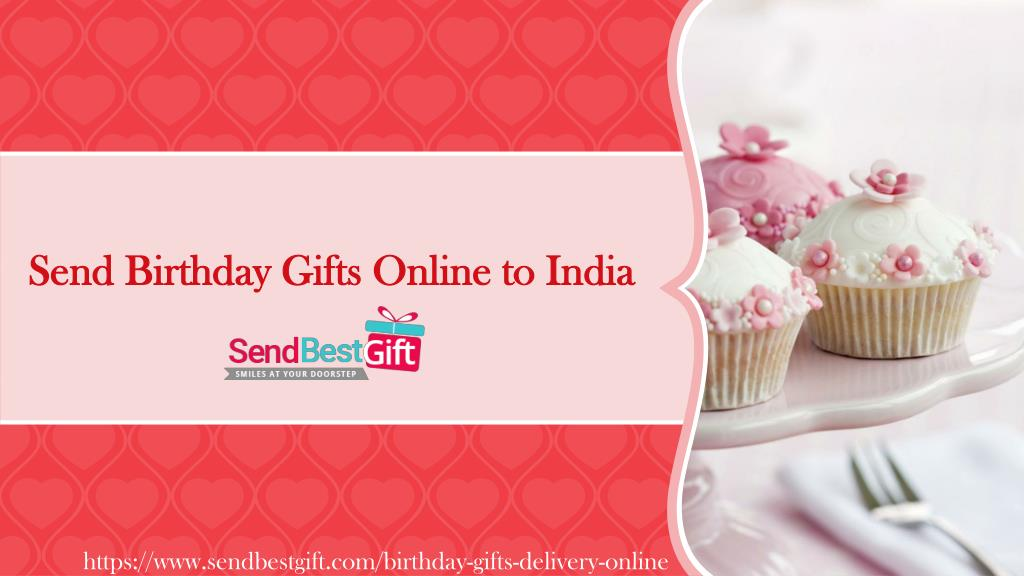 Send Birthday Gifts Online To India N