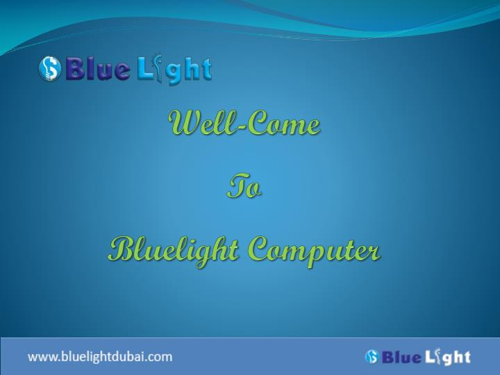 well come to bluelight computer n.