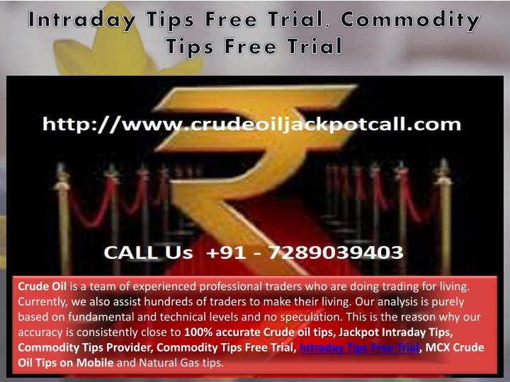 intraday tips free trial commodity tips free trial n.