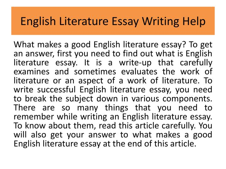 writing an english literature essay The ap english literature and composition exam uses multiple-choice questions and free-response prompts to test students' skills in literary analysis of prose and verse texts the multiple choice section tests critical reading skills students read several passages and answer questions about the content, form, and style of each.