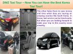dmz taxi tour now you can have the best korea taxi tour