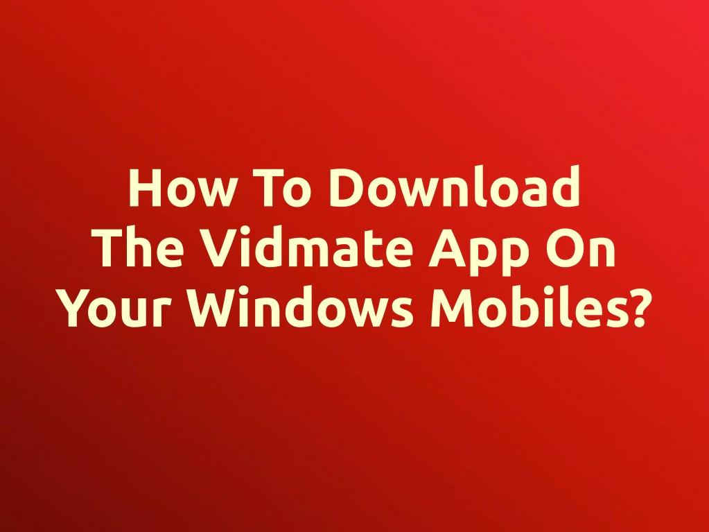 Vidmate application download