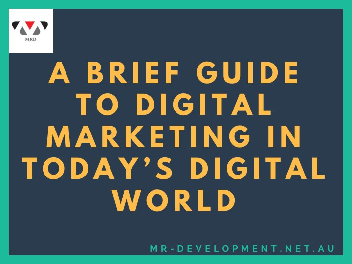 a brief guide to digital marketing in today n.