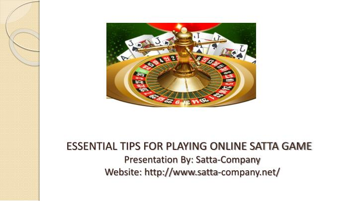 essential tips for playing online satta game n.