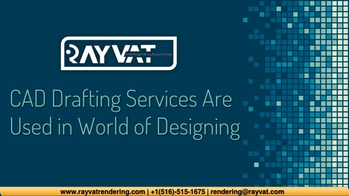 cad drafting services are used in world n.