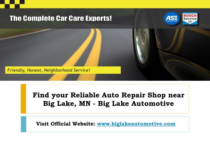 find your reliable auto repair shop near big lake mn big lake automotive n.