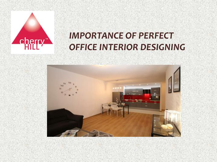 importance of perfect office interior designing n.