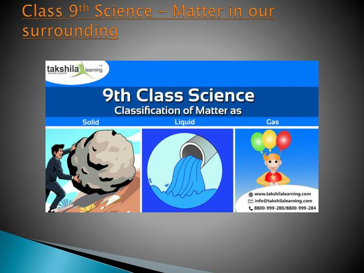 PPT - 9th-class-science-Classification of matter a solid liquid and