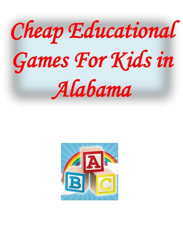 cheap educational games for kids in alabama n.