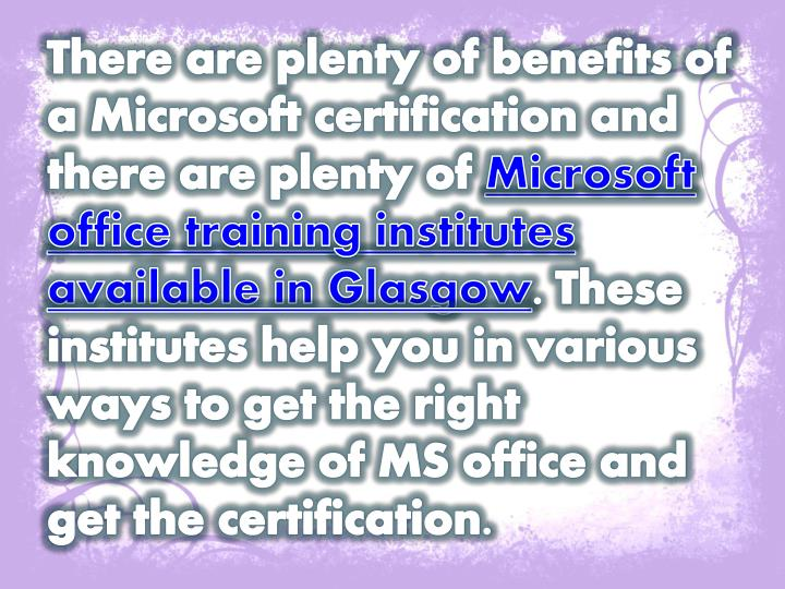 Ppt Benefits Of Having A Microsoft Certification Powerpoint