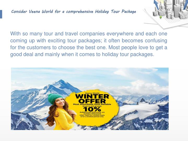 Ppt Consider Veena World For A Comprehensive Holiday