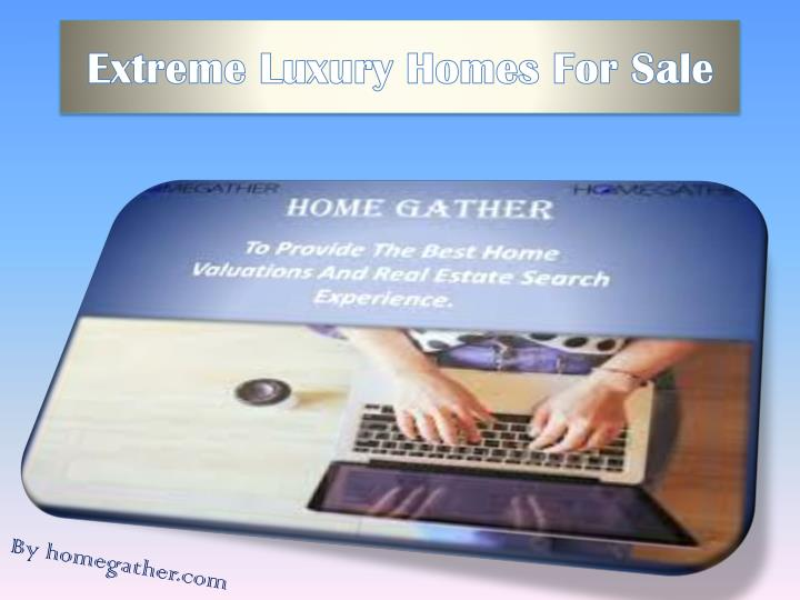 e xtreme luxury homes for sale n.