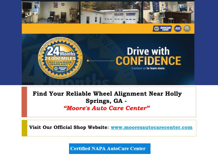 find your reliable wheel alignment near holly springs ga moore s auto care center n.