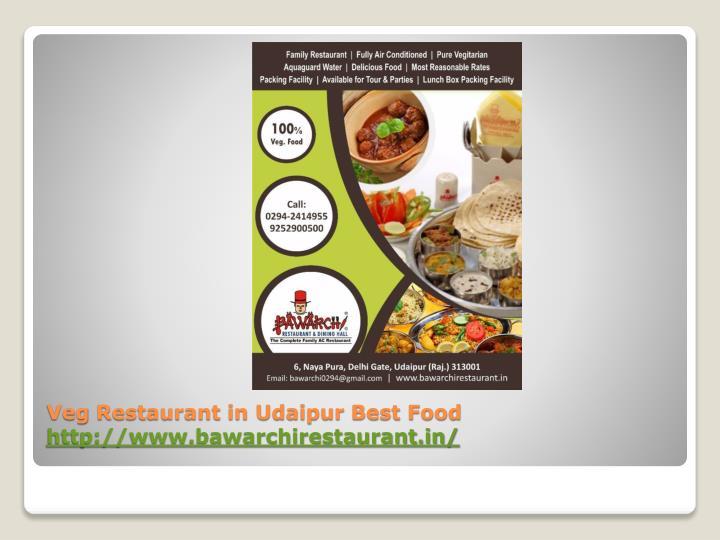 Veg restaurant in udaipur best food http www bawarchirestaurant in 1