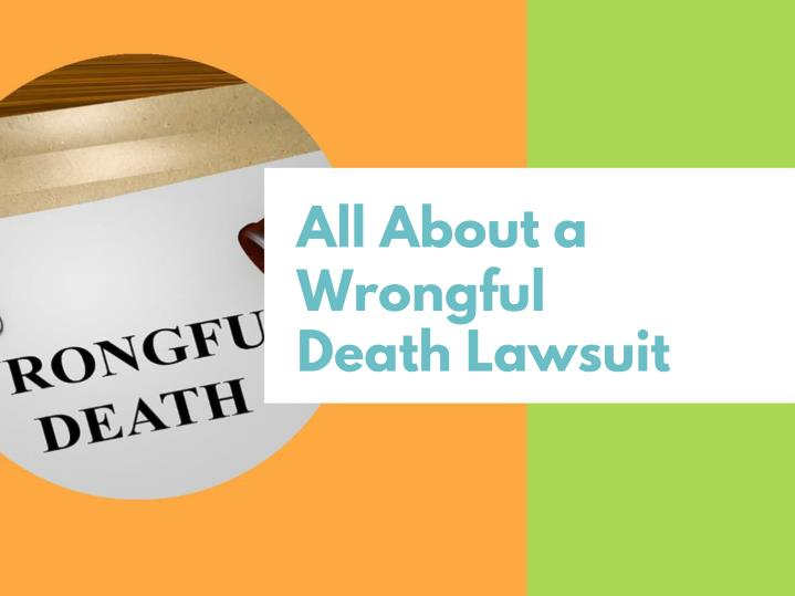 all about a wrongful death lawsuit n.