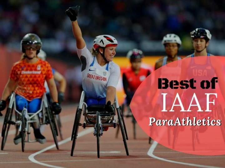 best of iaaf paraathletics n.