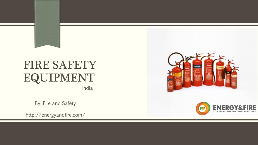 PPT - Fire Safety Equipment PowerPoint Presentation - ID:7635435