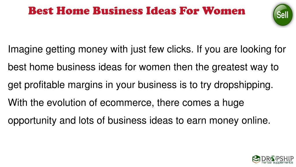 PPT - Best Home Business Ideas for Women to Earn Huge Money
