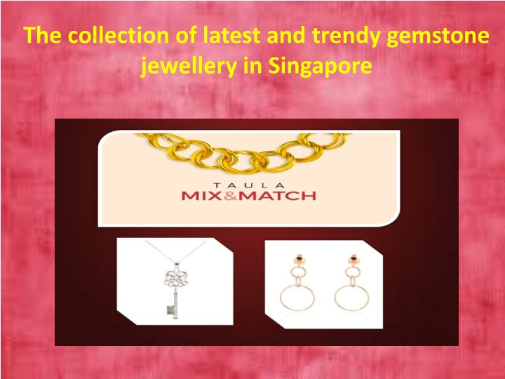the collection of latest and trendy gemstone n.