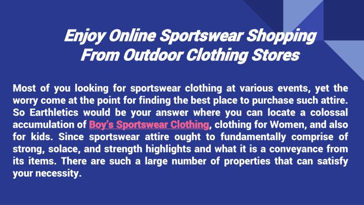enjoy online sportswear shopping from outdoor clothing stores n.