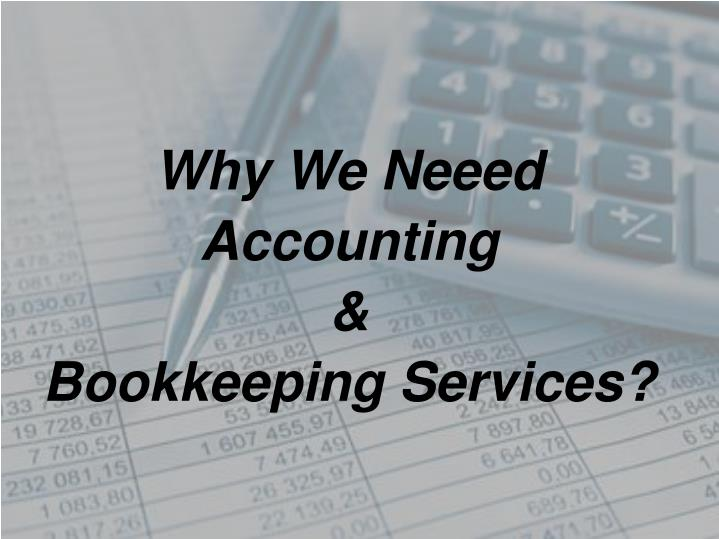 why we neeed accounting bookkeeping services n.